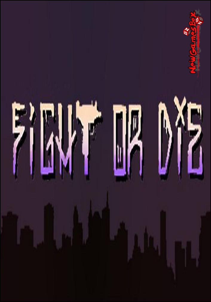 Fight Or Die Free Download