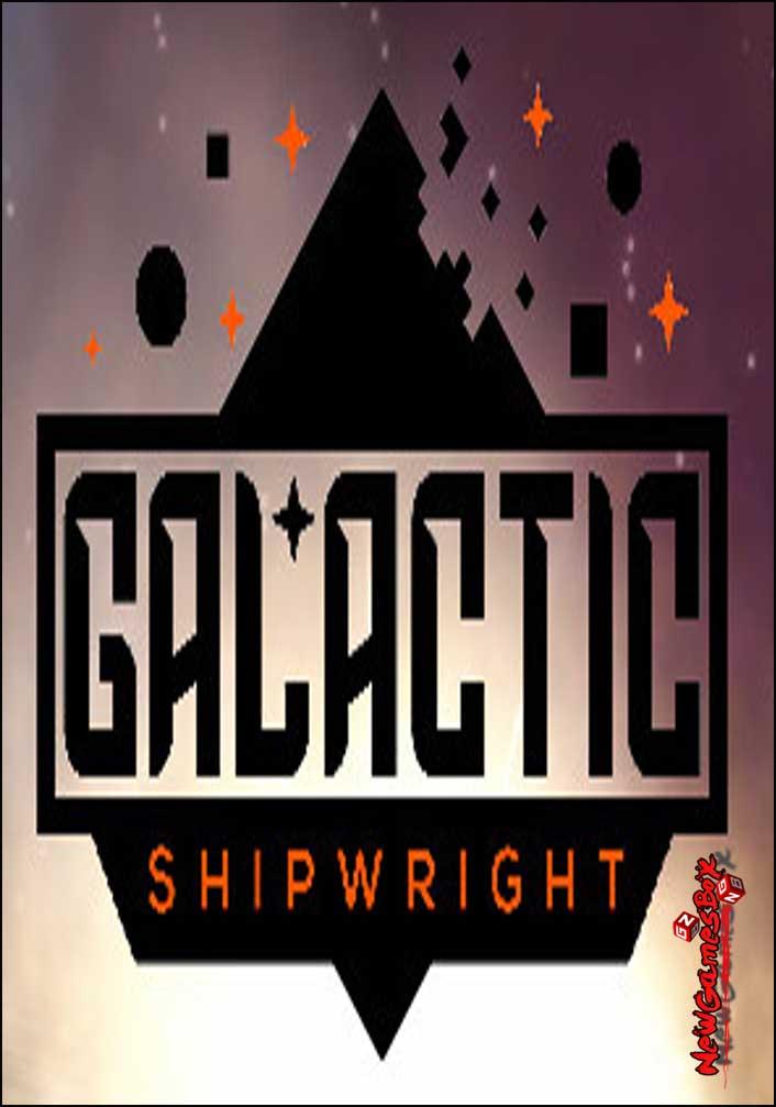 Galactic Shipwright Free Download