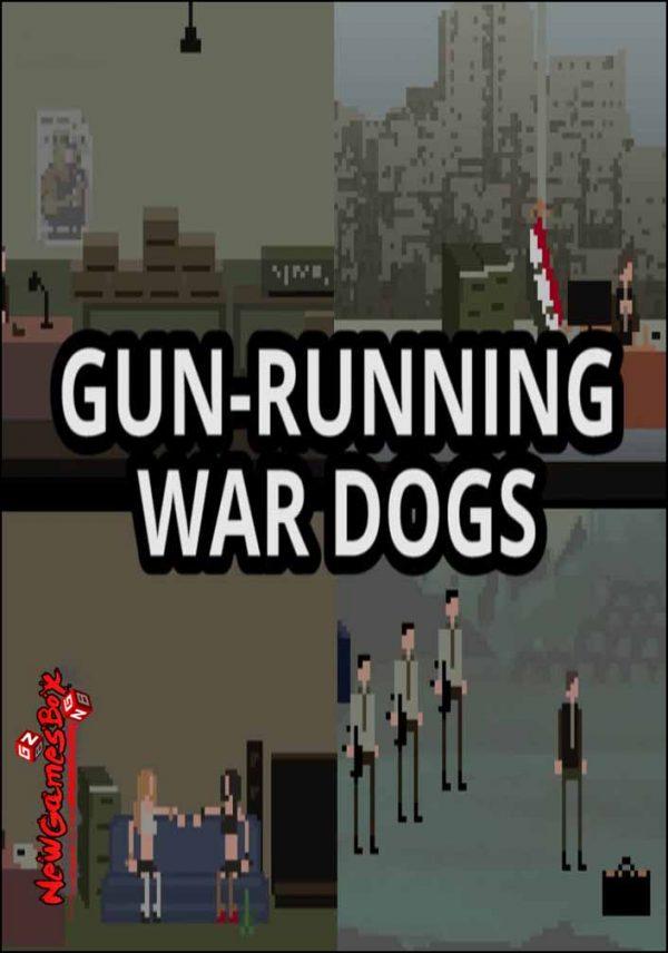 Gun-Running War Dogs Free Download