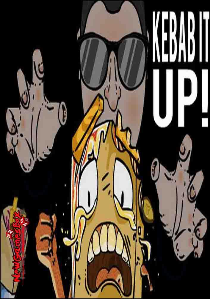 Kebab It Up Free Download
