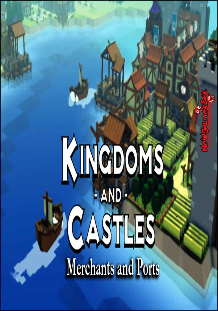 Kingdoms And Castles Merchants And Ports Free Download