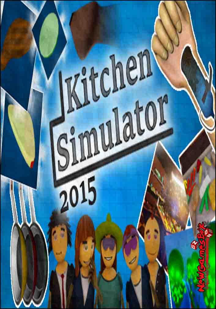 Kitchen Simulator 2015 Free Download