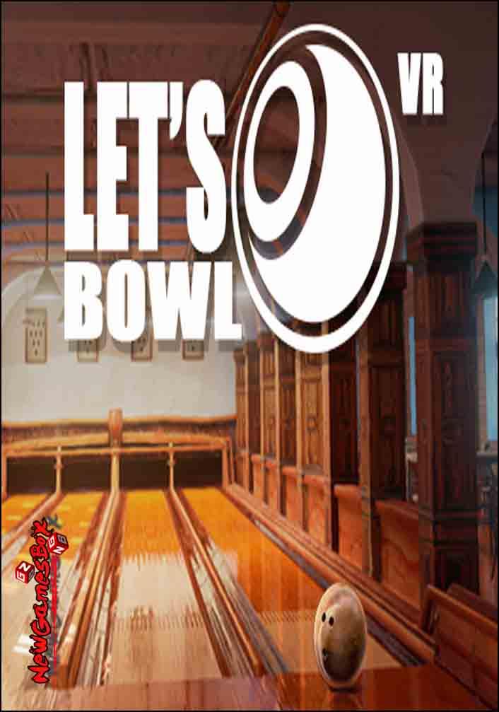 Lets Bowl VR Bowling Game Free Download