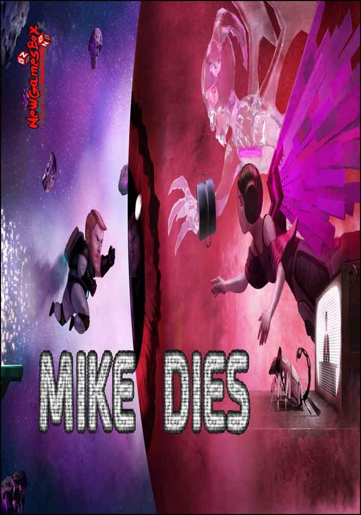 Mike Dies Free Download
