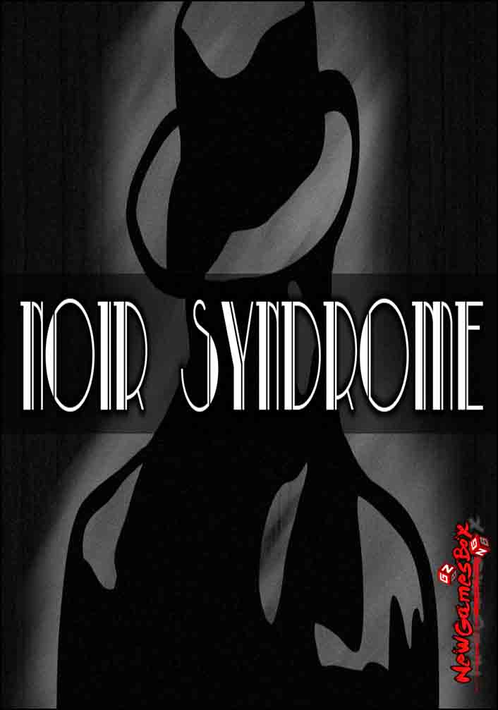 Noir Syndrome Free Download