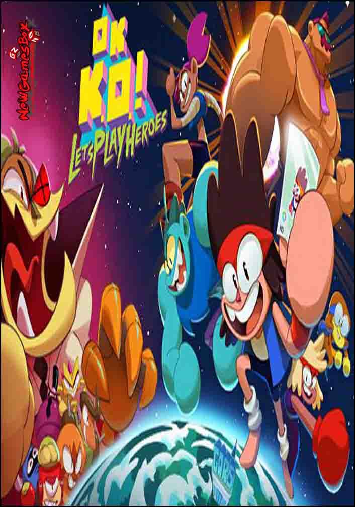 OK KO Lets Play Heroes Free Download