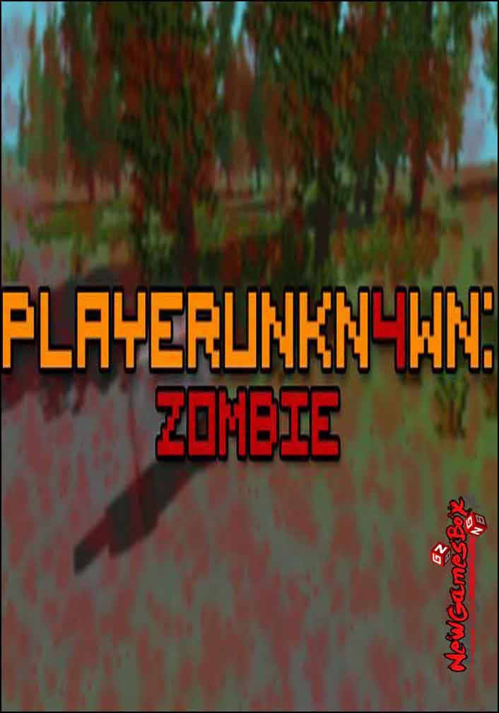 PLAYERUNKN4WN Zombie Free Download