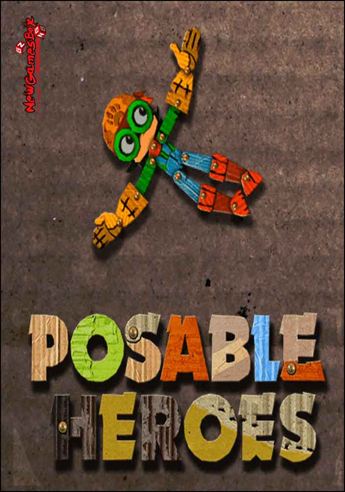 Posable Heroes Free Download