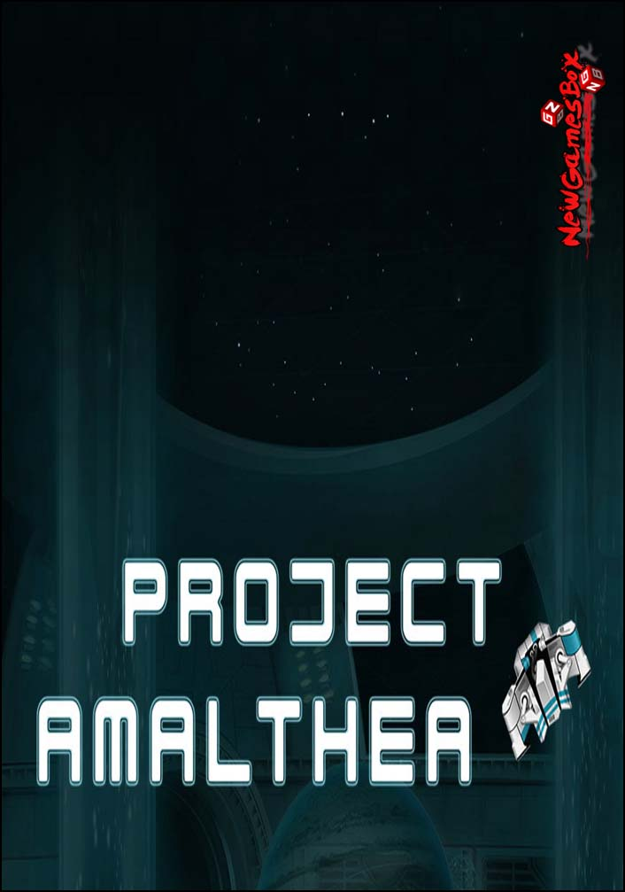 Project Amalthea Free Download