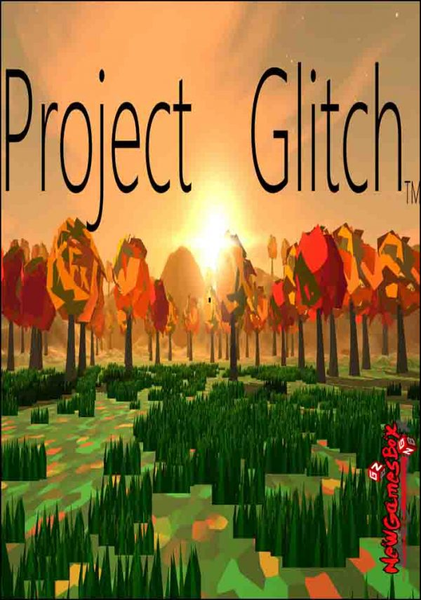 Project Glitch Free Download
