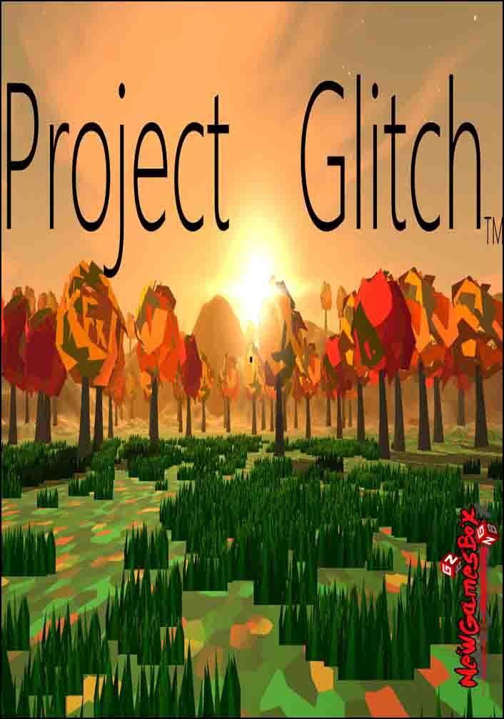 Project Glitch Free Download