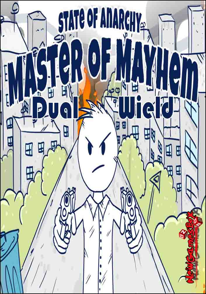 State Of Anarchy Master Of Mayhem Dual Wield Free Download