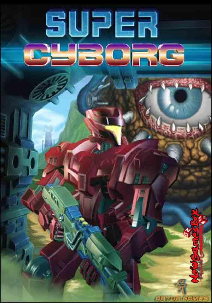 Super Cyborg Free Download