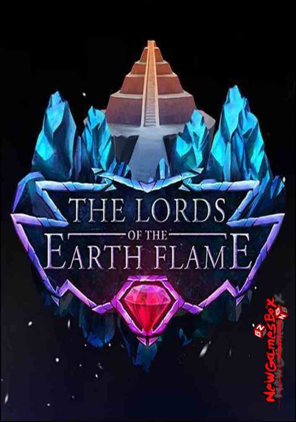 The Lords Of The Earth Flame Free Download