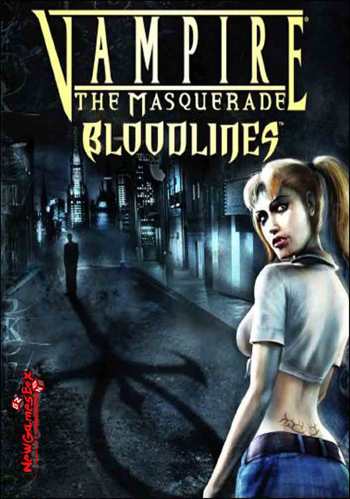 Vampire The Masquerade Bloodlines Free Download