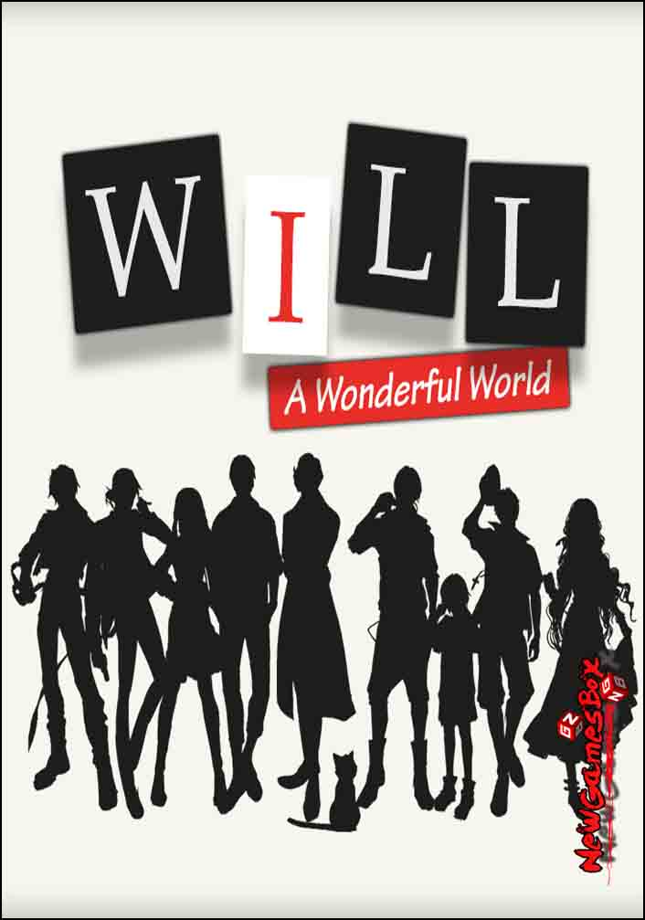 WILL A Wonderful World Free Download