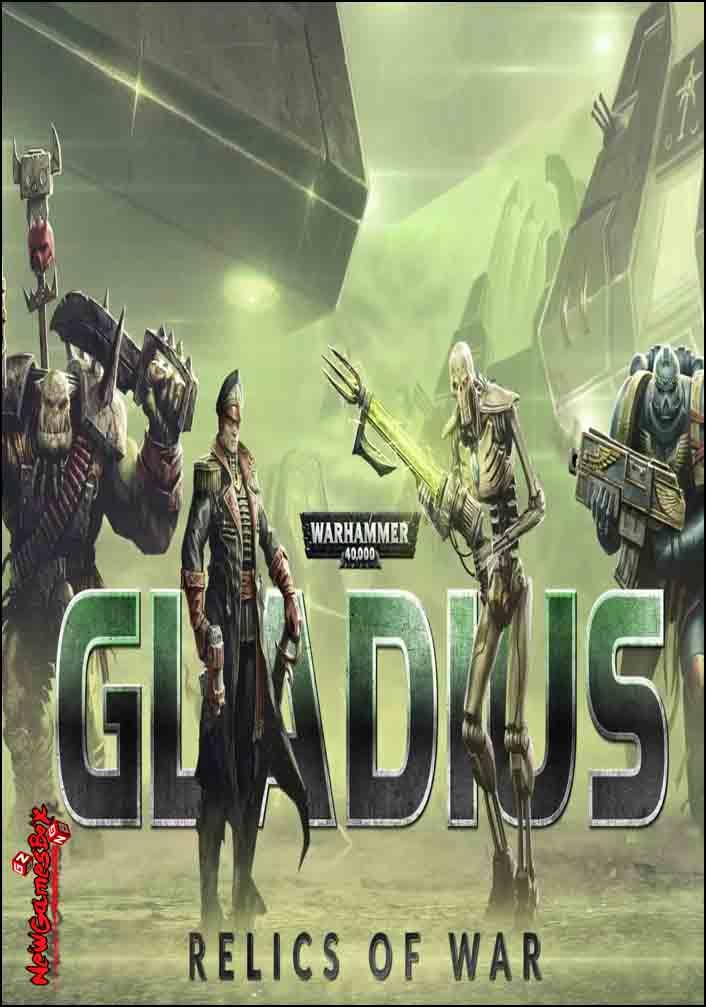 Warhammer 40000 Gladius Relics Of War Free Download