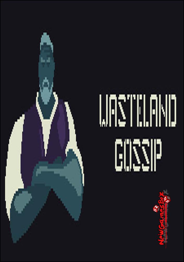 Wasteland Gossip Free Download