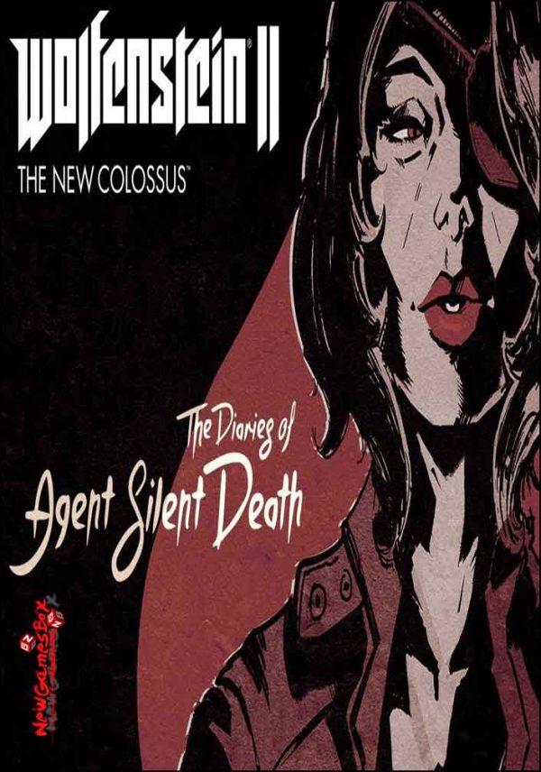Wolfenstein II New Colossus Diaries of Agent Silent Death Free Download