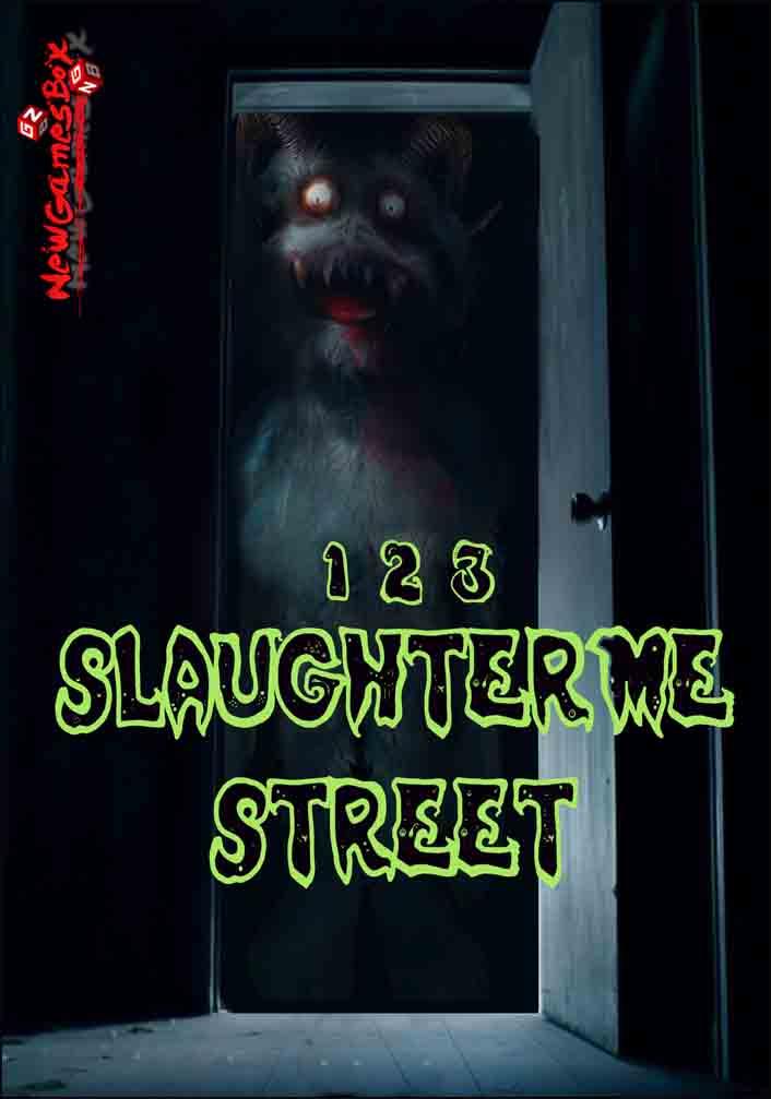 123 Slaughter Me Street Free Download