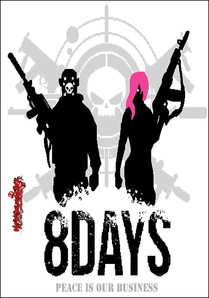 8Days Peace Is Our Business Free Download