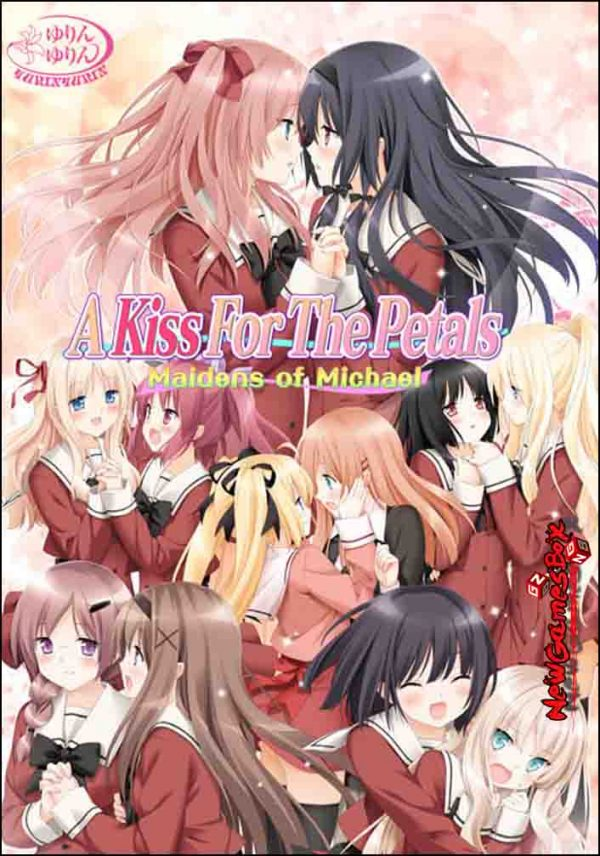 A Kiss For The Petals Maidens Of Michael Free Download