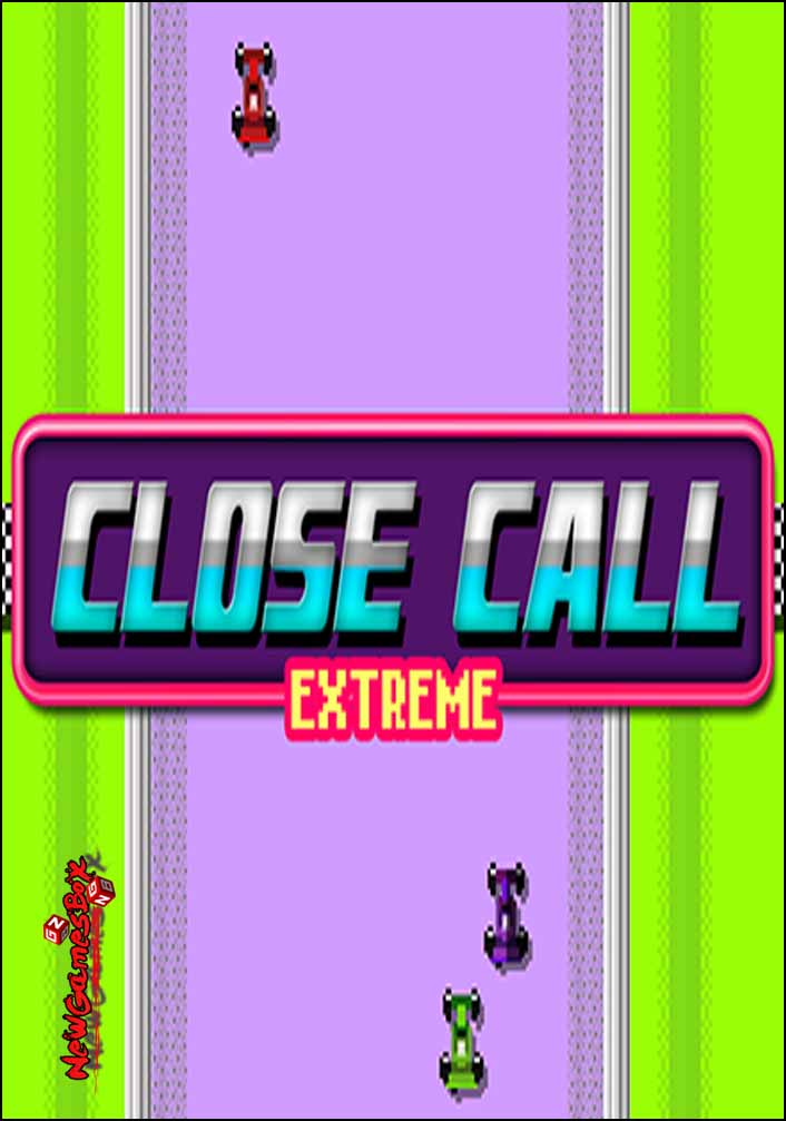 Close Call Extreme Free Download