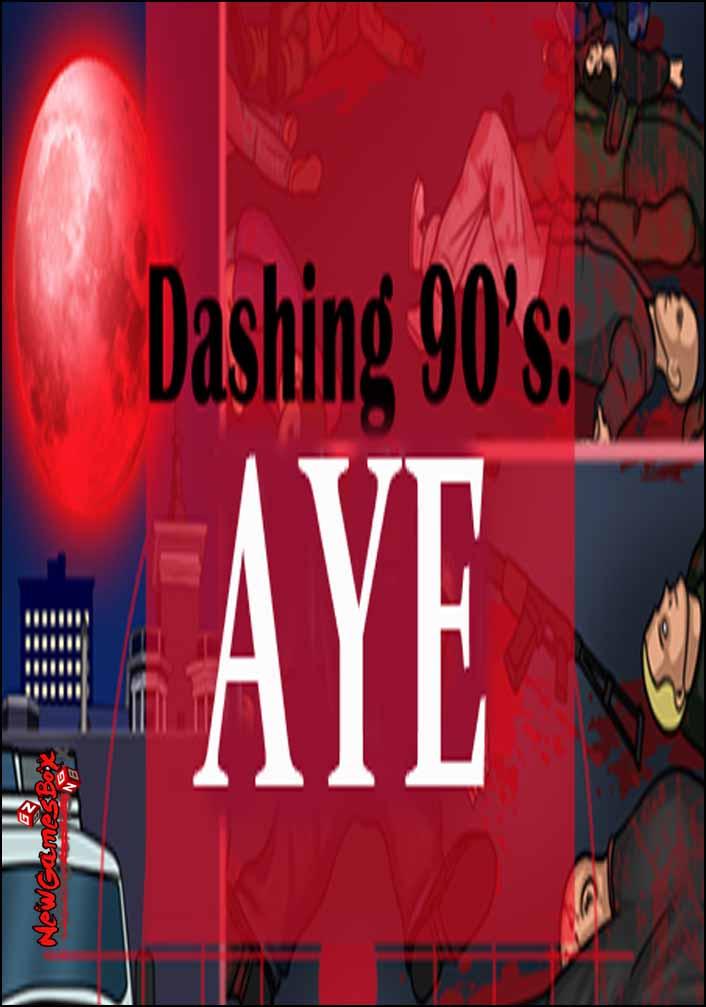 Dashing Nineties AYE Free Download