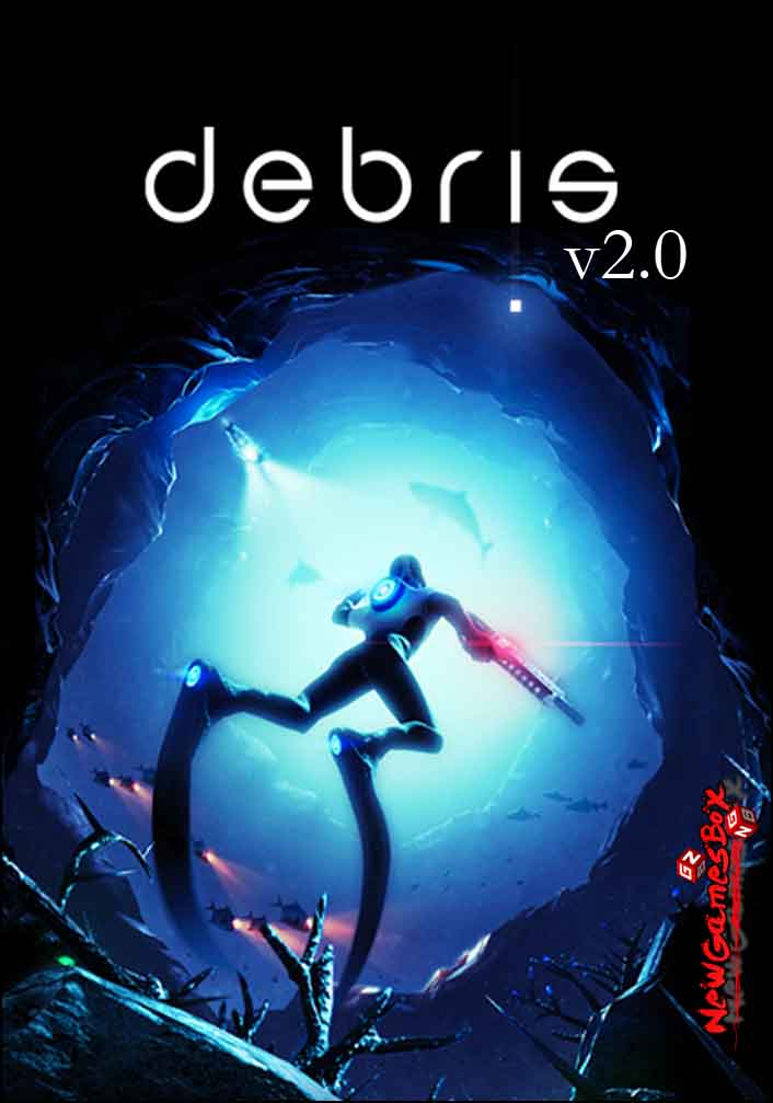 Debris 2.0 Free Download