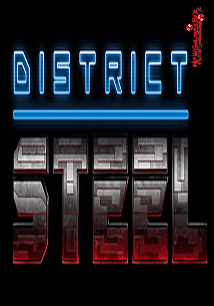District Steel Free Download