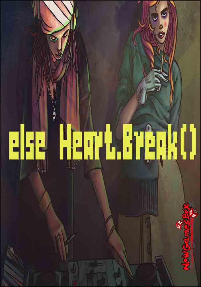 Else Heart Break Free Download