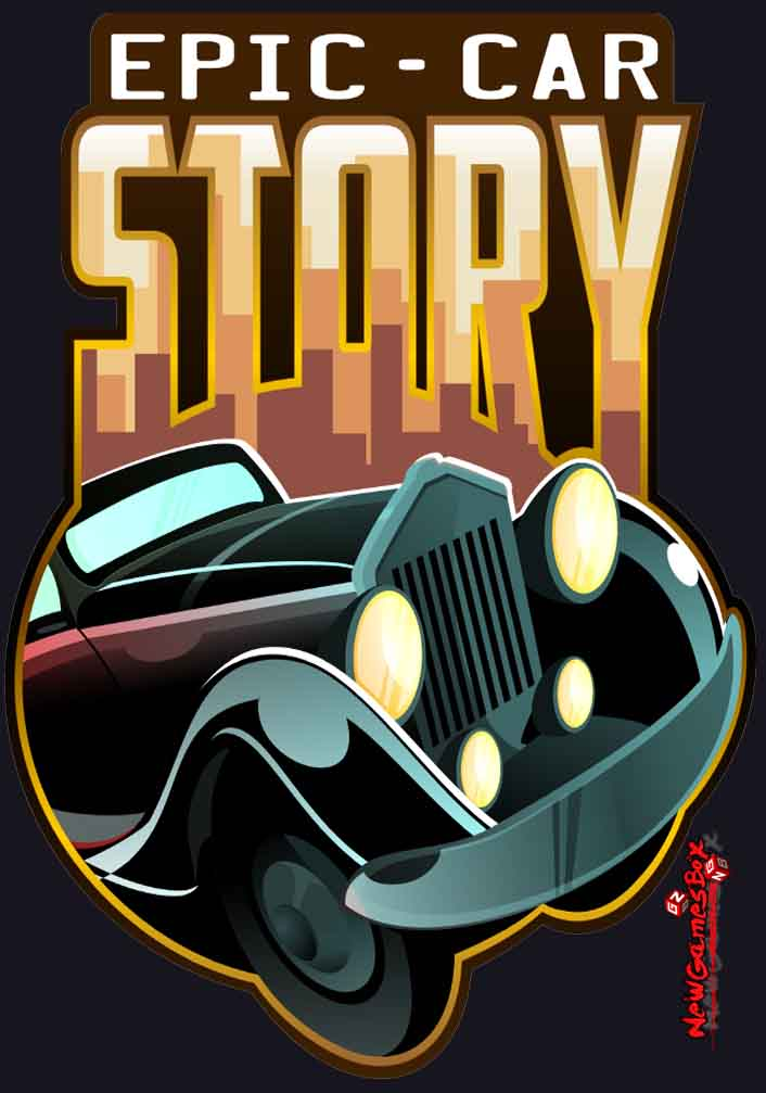 Epic car factory free download full version pc game setup for Epic free download