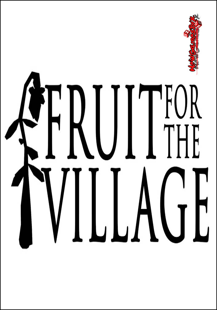 Fruit For The Village Free Download