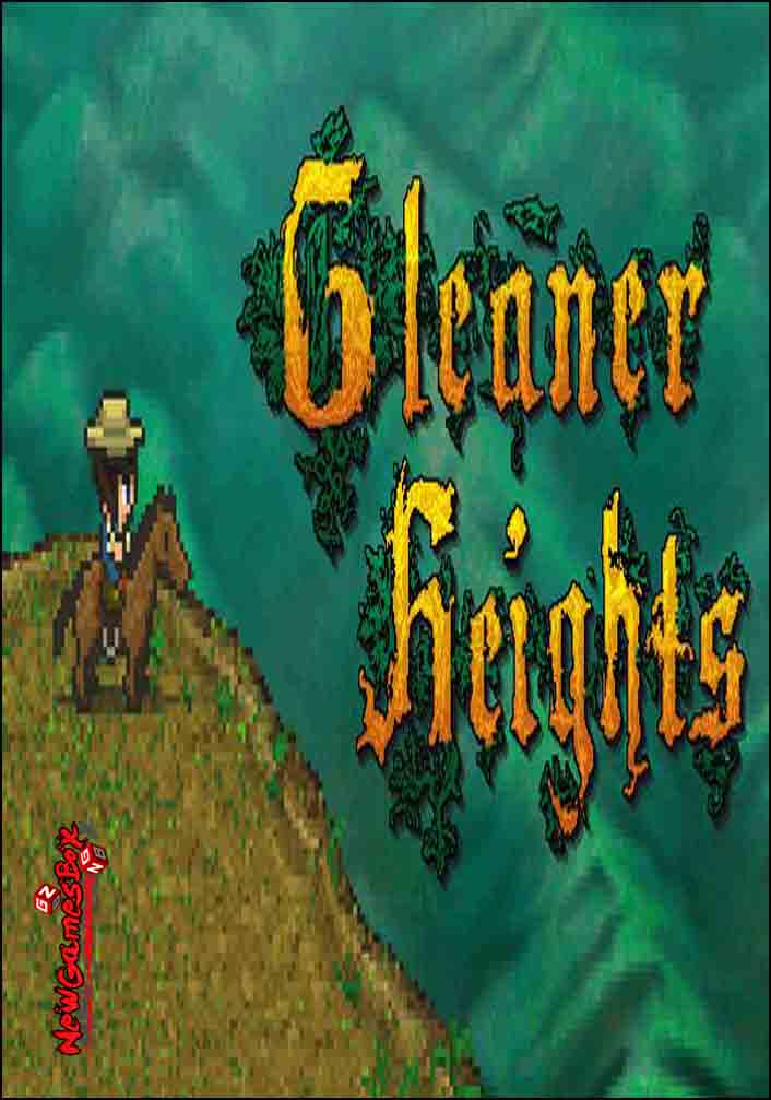 Gleaner Heights Free Download