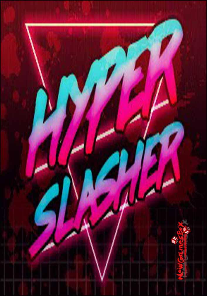 Hyper Slasher Free Download