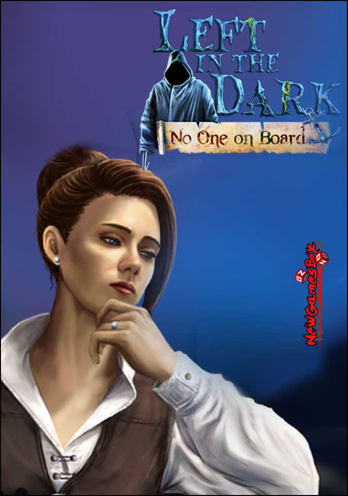 Left In The Dark No One On Board Free Download