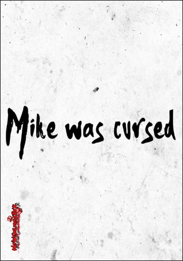 Mike Was Cursed Free Download