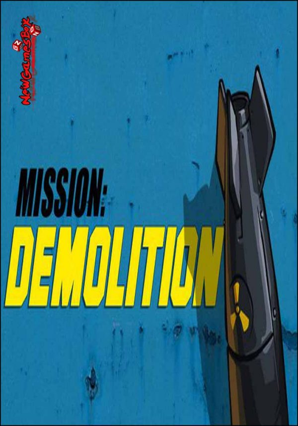 Mission Demolition Free Download