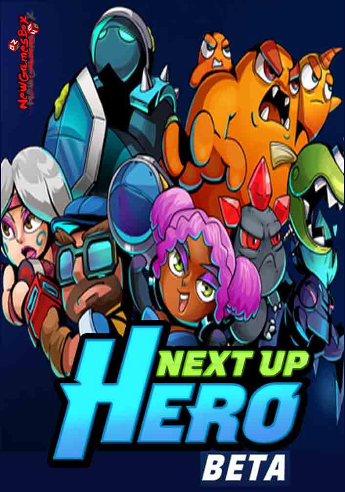 Next Up Hero Free Download