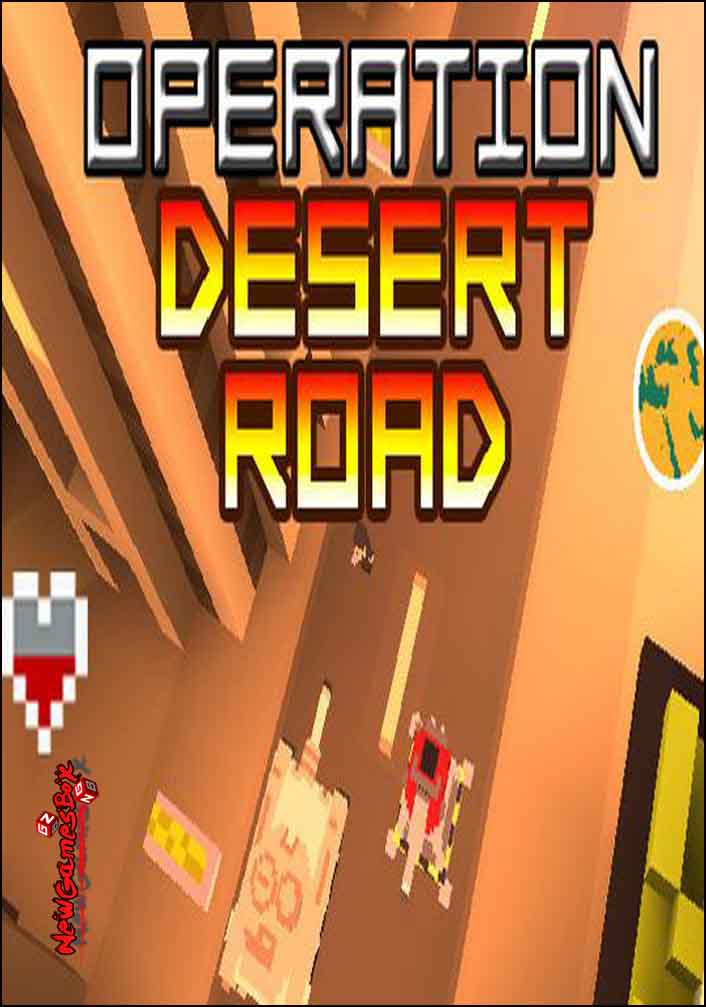 Operation Desert Road Free Download