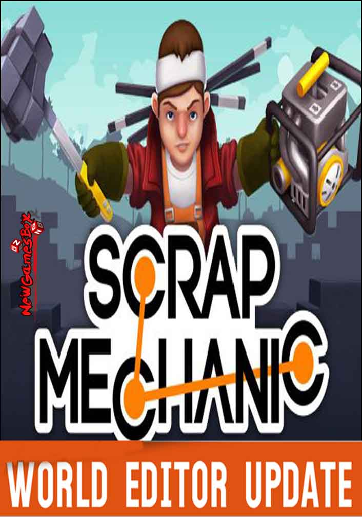 Scrap Mechanic World Editor Update Free Download