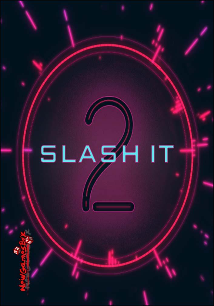 Slash It 2 Free Download