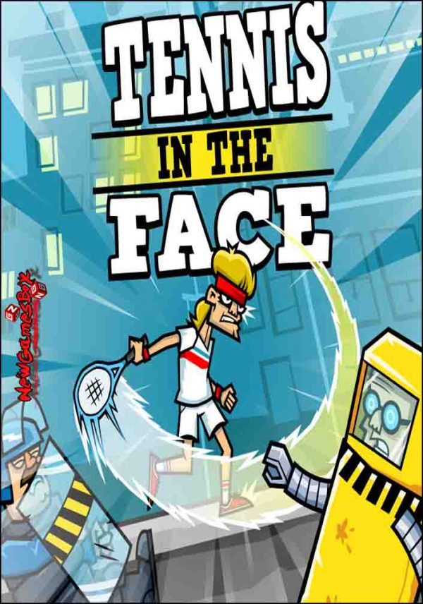 Tennis In The Face Free Download