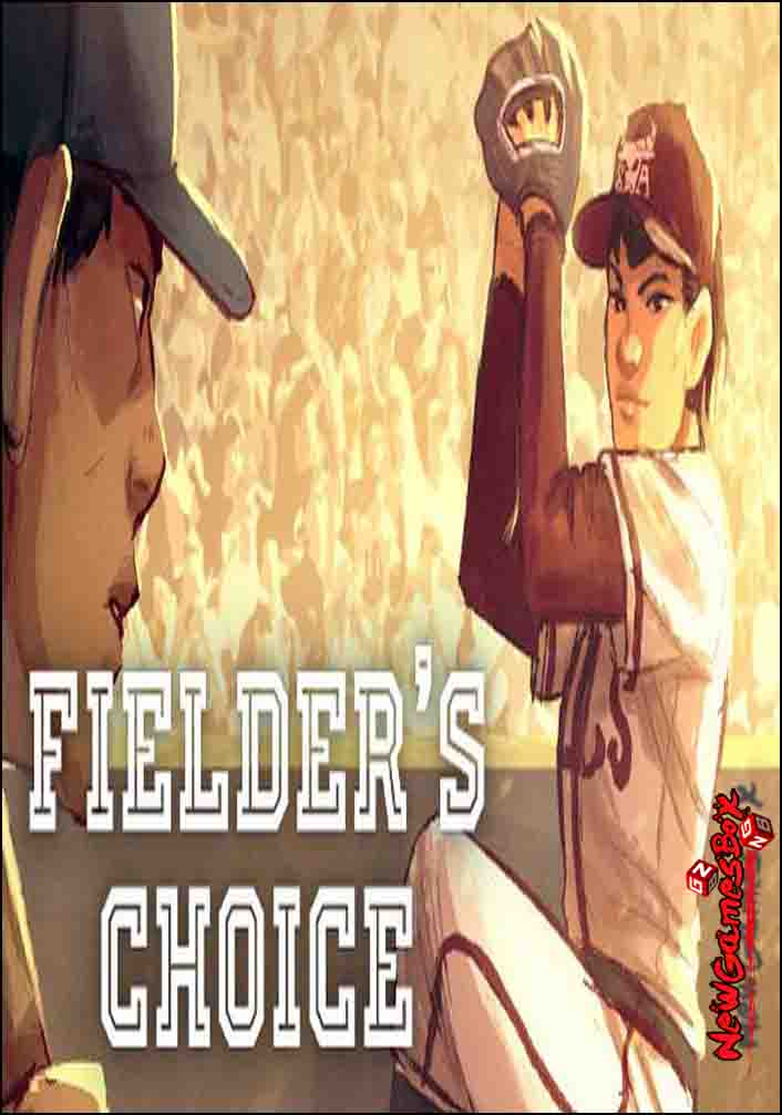 The Fielders Choice Free Download