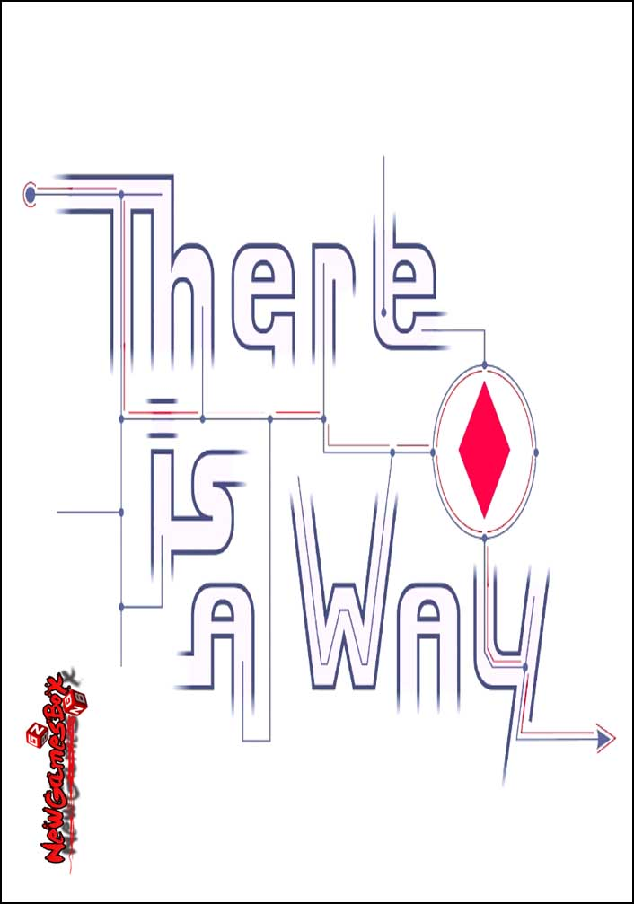 There Is A Way Free Download