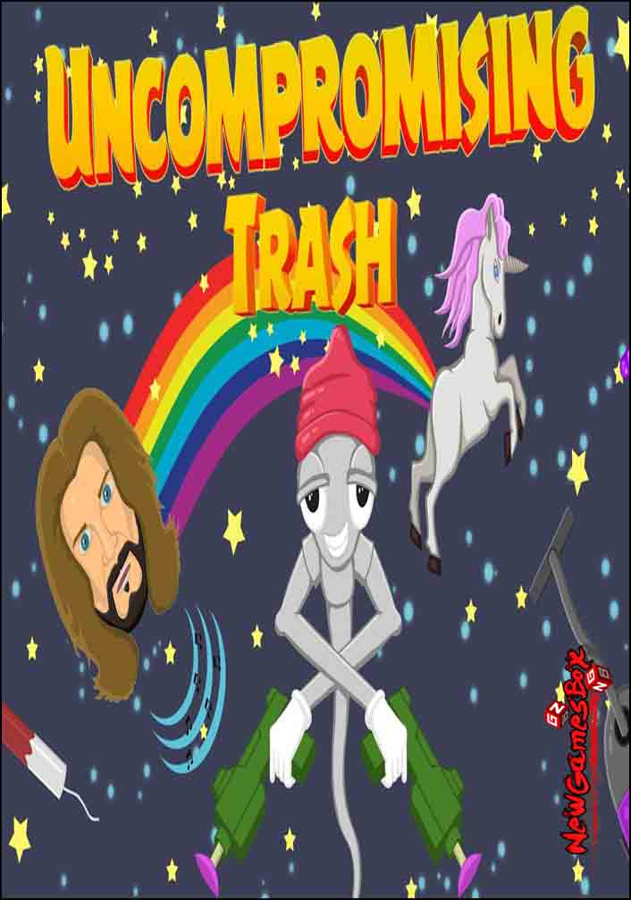 Uncompromising Trash Free Download