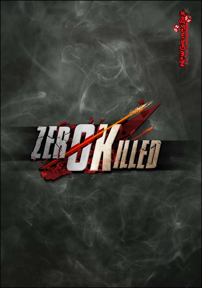 Zero Killed Free Download