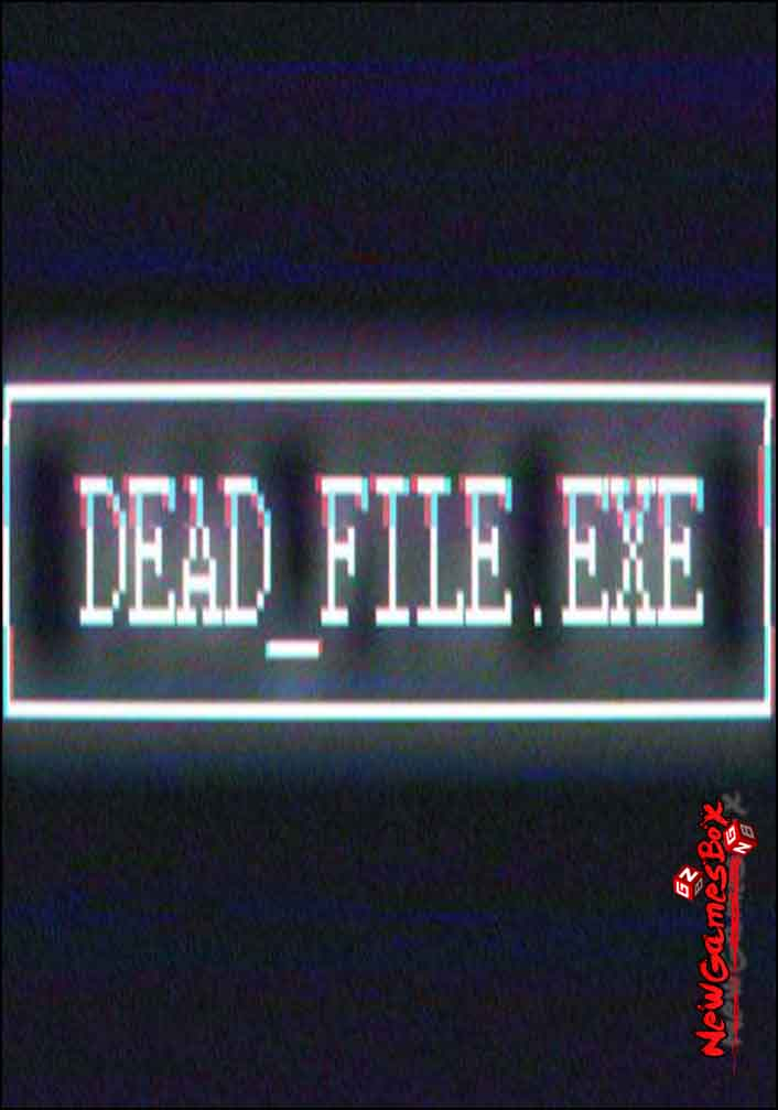 Dead File Exe Free Download