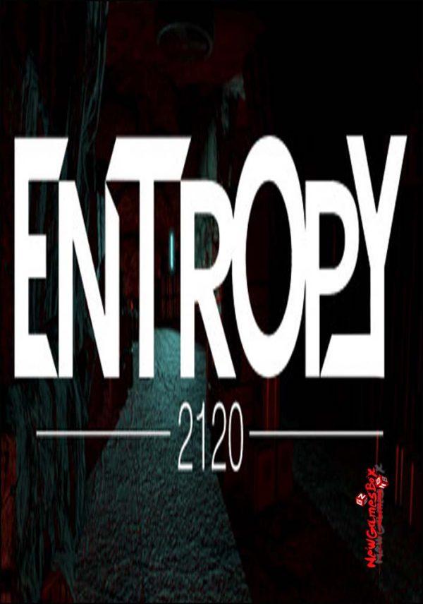 Entropy 2120 Free Download