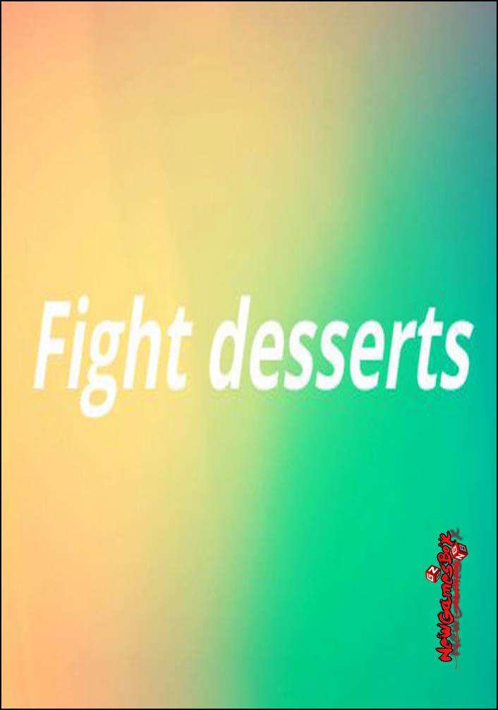 Fight Desserts Free Download